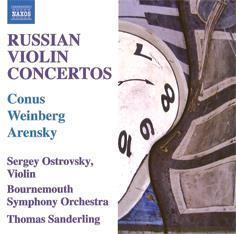 Russian Violin Concertos  Conus: Violin Concerto in E minor