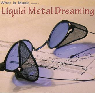 Liquid-Metal-Dreaming