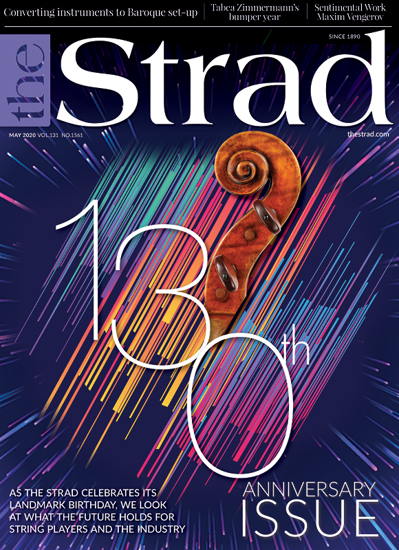 The Strad's 130th anniversary: The future of playing and the violin trade | May 2020 issue | The Strad